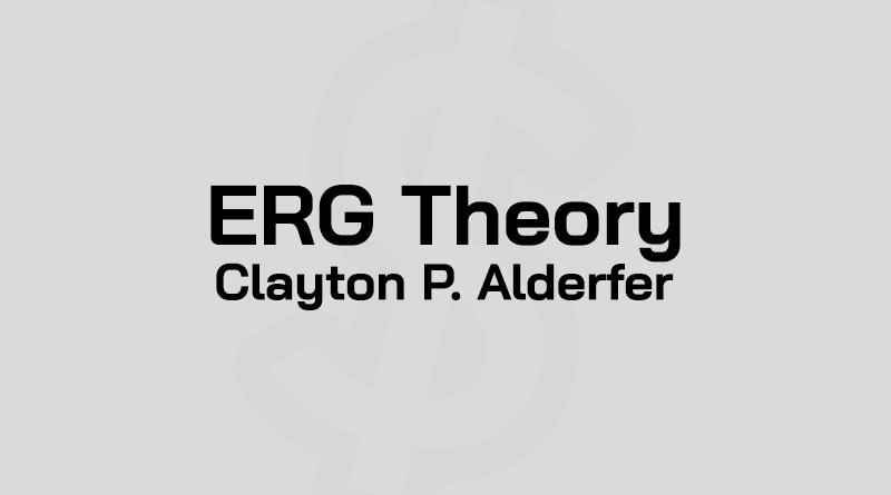 ERG คือ ทฤษฎี ERG Model ทฤษฎีความต้องการ Alderfer ERG